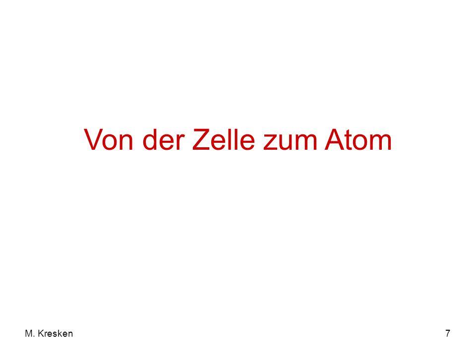 7M. Kresken Von der Zelle zum Atom