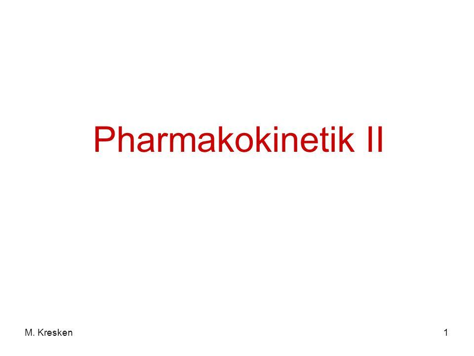 1M. Kresken Pharmakokinetik II