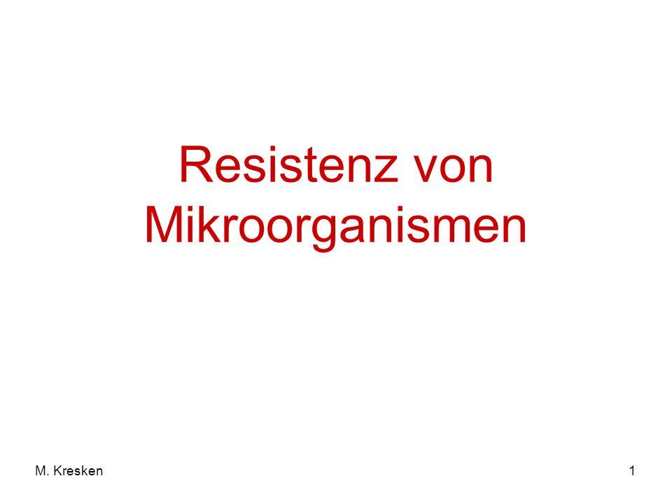 1M. Kresken Resistenz von Mikroorganismen