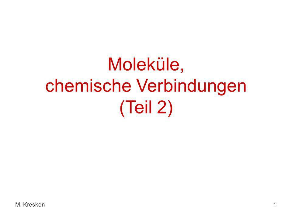 2M.Kresken Stoffmenge Die Stoffmenge n (mol) lässt sich analog auf Salze und Ionen anwenden.