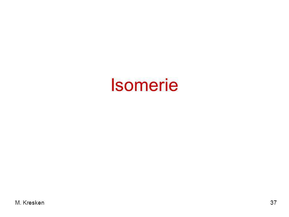 37M. Kresken Isomerie