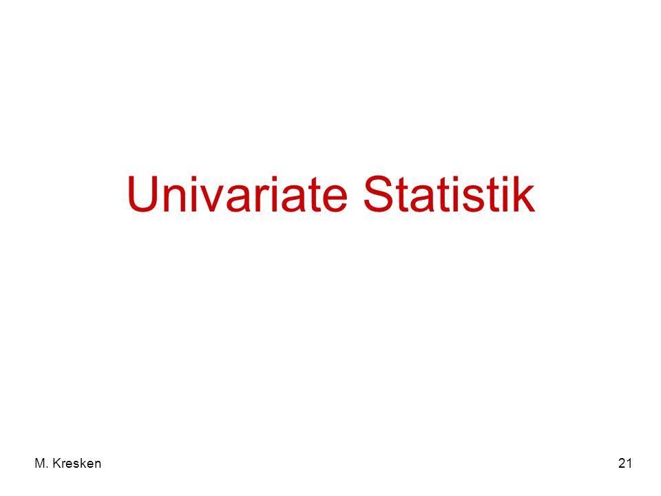 21M. Kresken Univariate Statistik