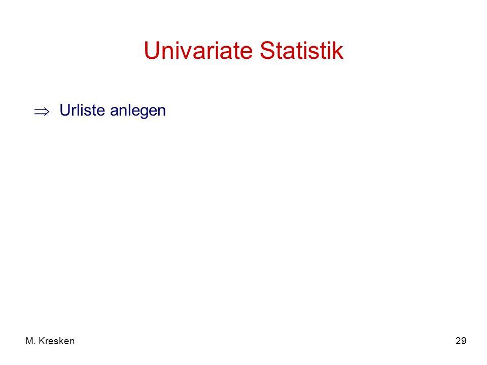 29M. Kresken Univariate Statistik Urliste anlegen