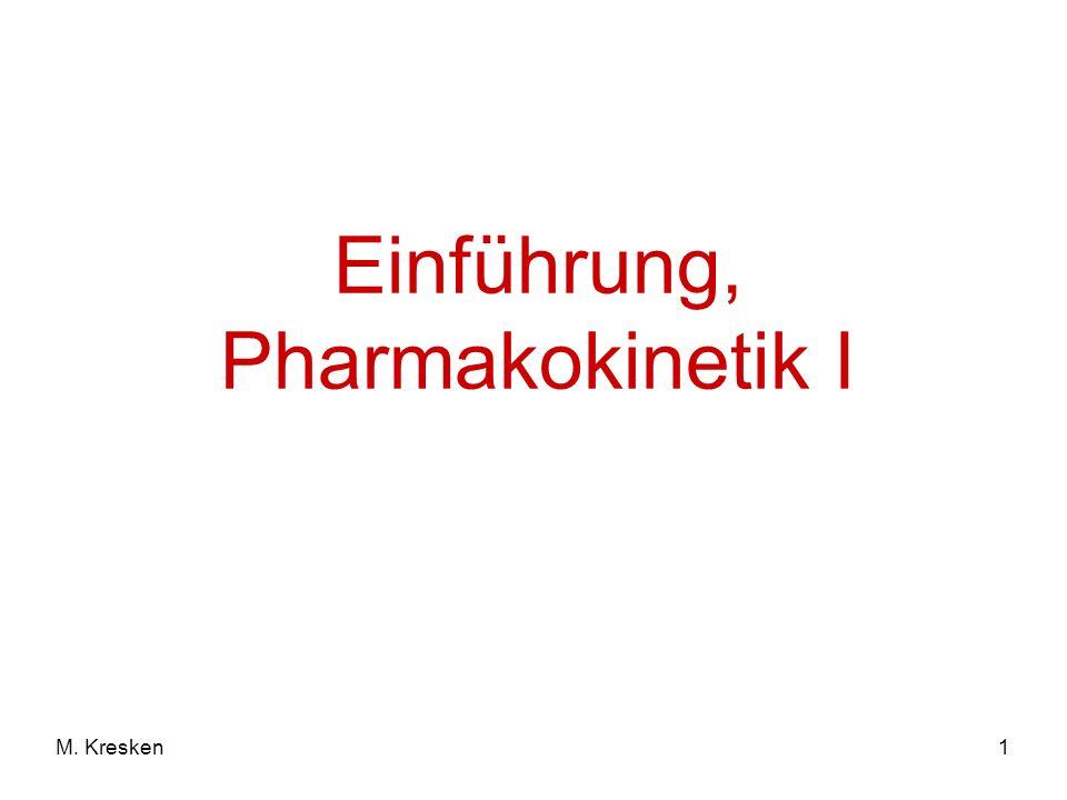 1M. Kresken Einführung, Pharmakokinetik I