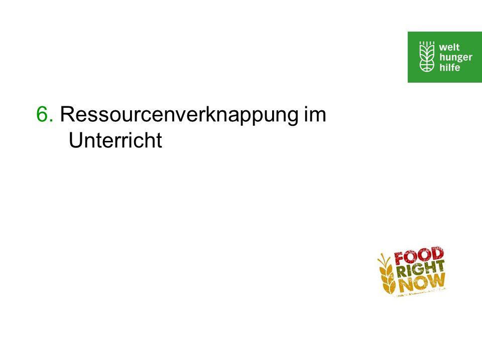 6. Ressourcenverknappung im Unterricht