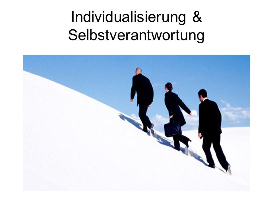 Individualisierung & Selbstverantwortung