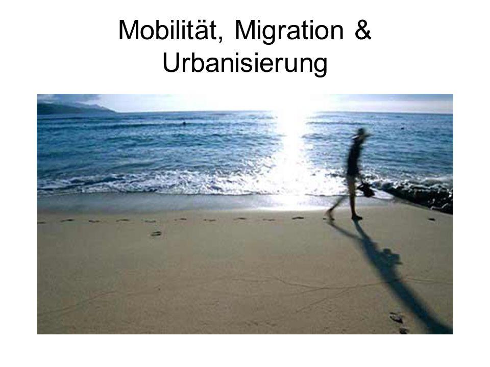 Mobilität, Migration & Urbanisierung