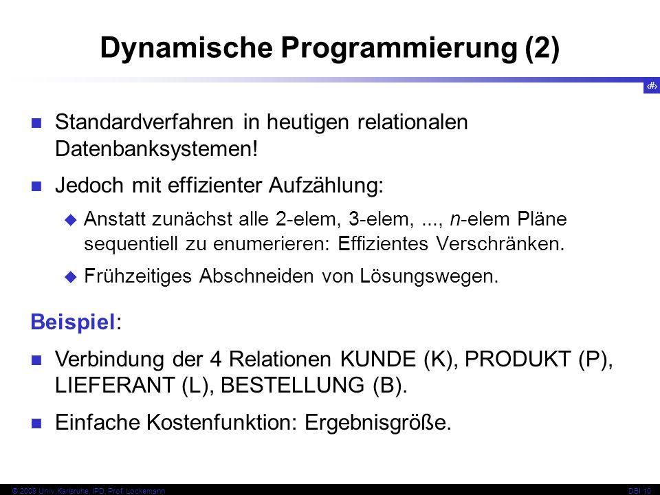 104 © 2009 Univ,Karlsruhe, IPD, Prof.