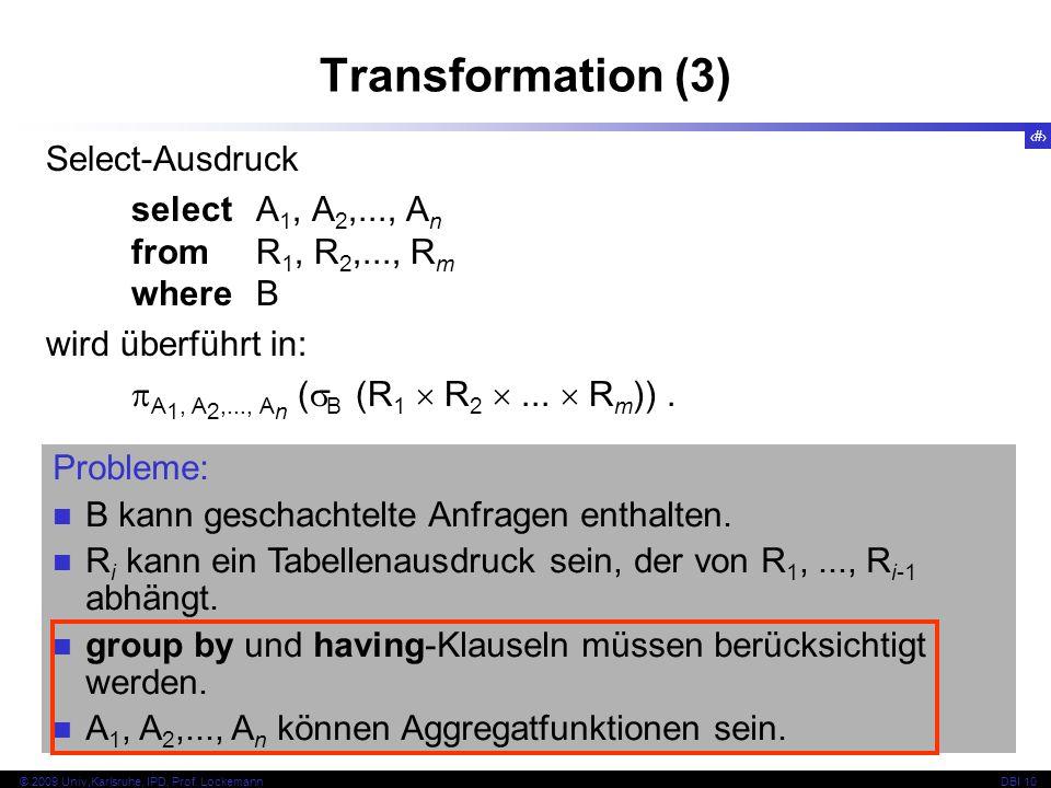 23 © 2009 Univ,Karlsruhe, IPD, Prof.