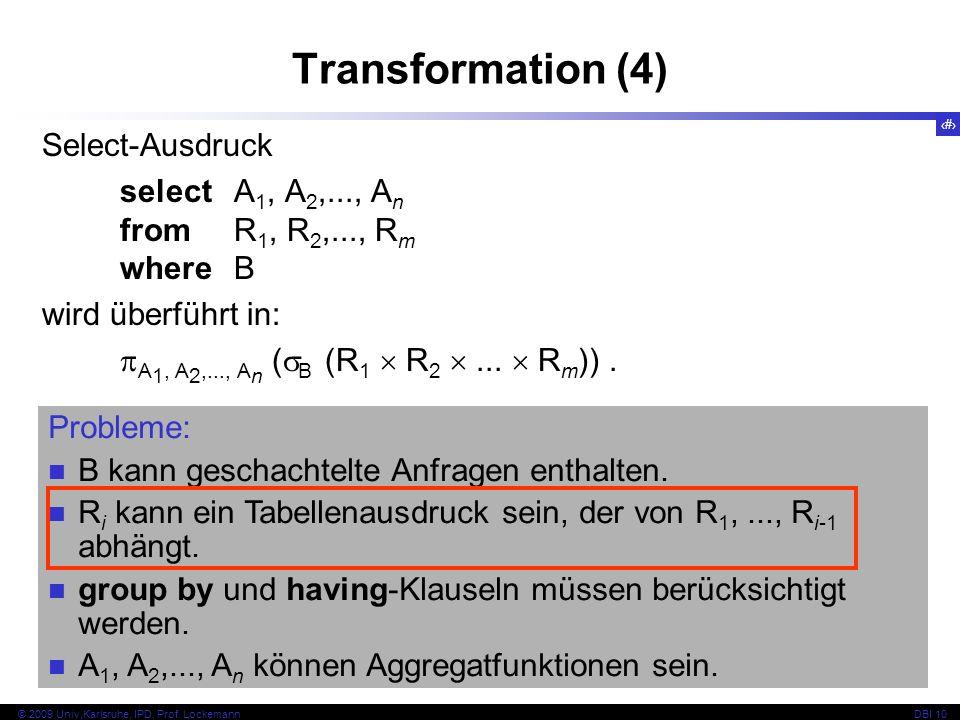 30 © 2009 Univ,Karlsruhe, IPD, Prof.