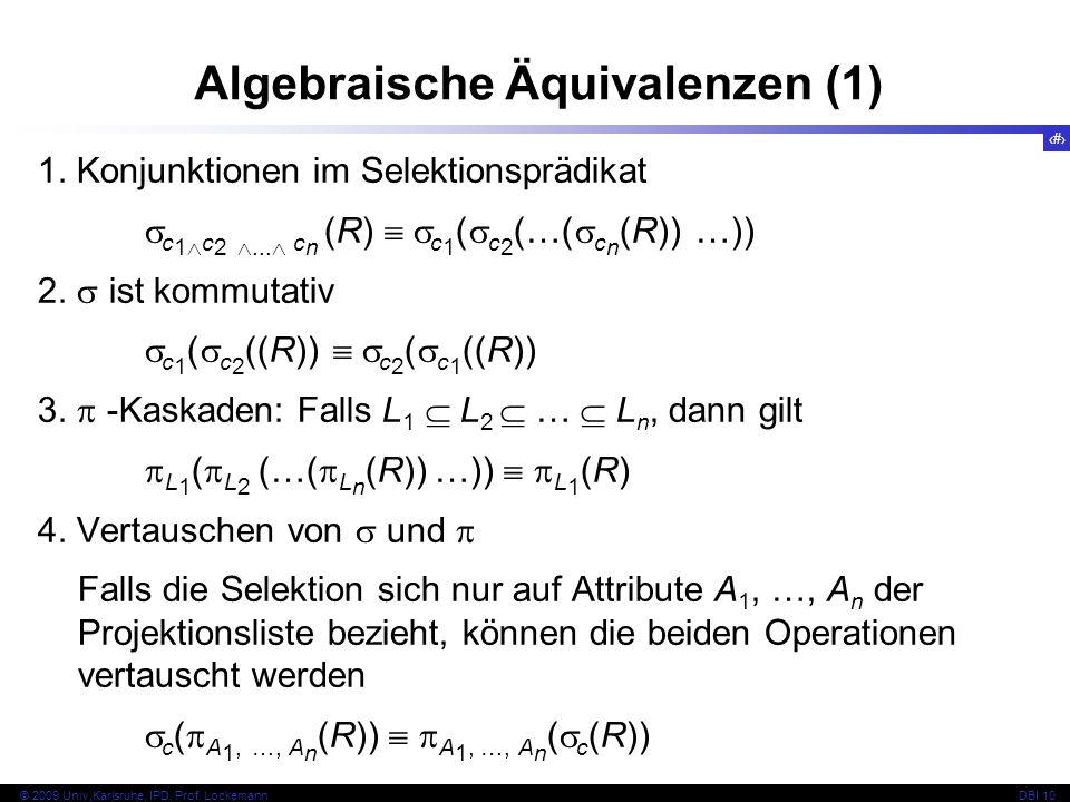 52 © 2009 Univ,Karlsruhe, IPD, Prof. LockemannDBI 10 1.