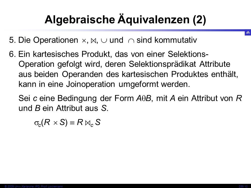53 © 2009 Univ,Karlsruhe, IPD, Prof. LockemannDBI 10 5.
