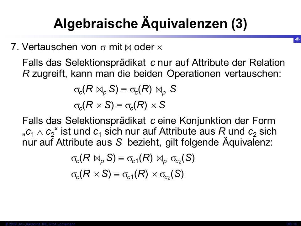 54 © 2009 Univ,Karlsruhe, IPD, Prof. LockemannDBI 10 7.