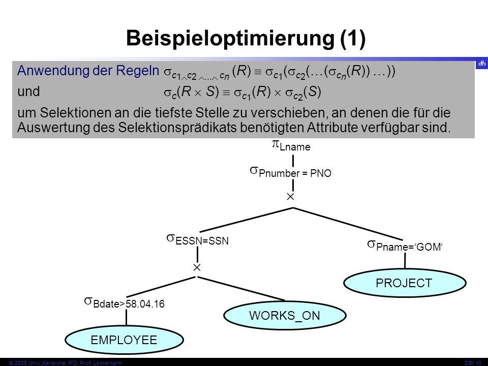 60 © 2009 Univ,Karlsruhe, IPD, Prof. LockemannDBI 10 Anwendung der Regeln c 1 c 2...