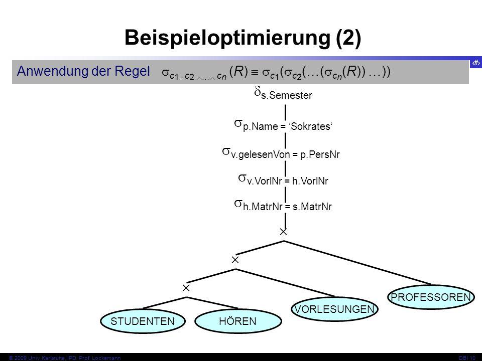 66 © 2009 Univ,Karlsruhe, IPD, Prof. LockemannDBI 10 Anwendung der Regel c 1 c 2...