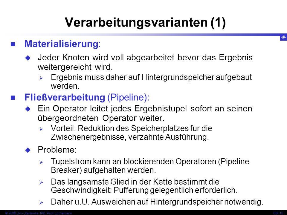 76 © 2009 Univ,Karlsruhe, IPD, Prof.
