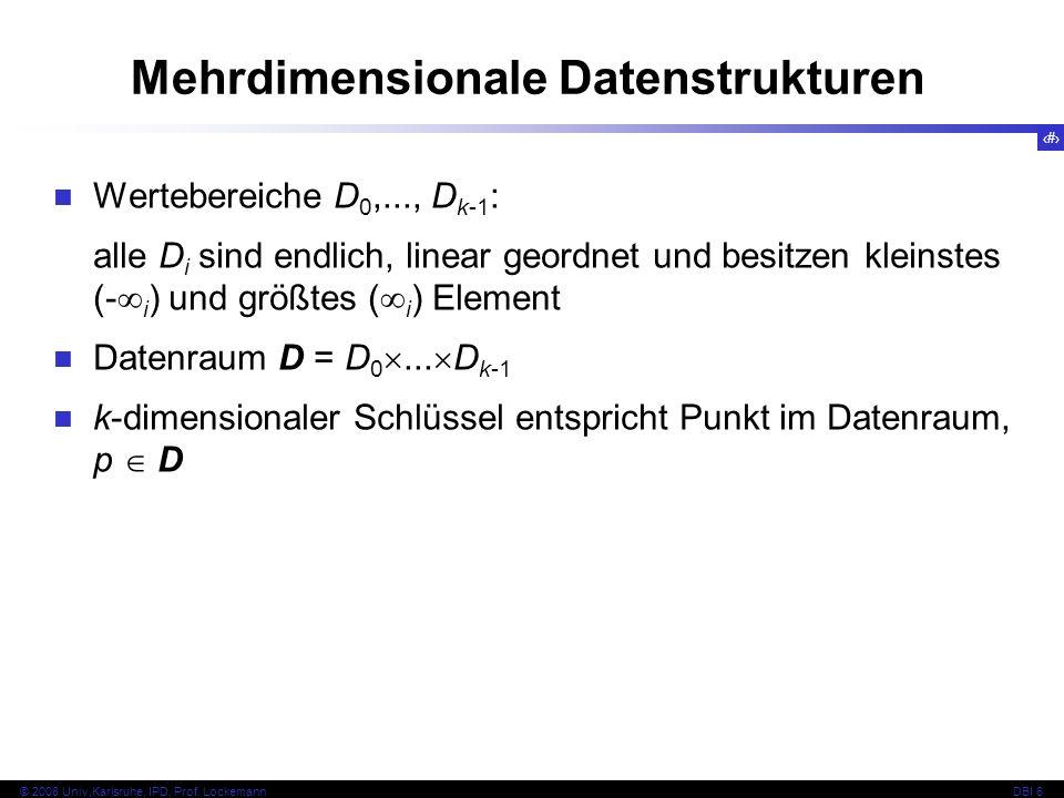 103 © 2008 Univ,Karlsruhe, IPD, Prof. LockemannDBI 6 Kapitel 6.5.2 Lineare Einbettungen