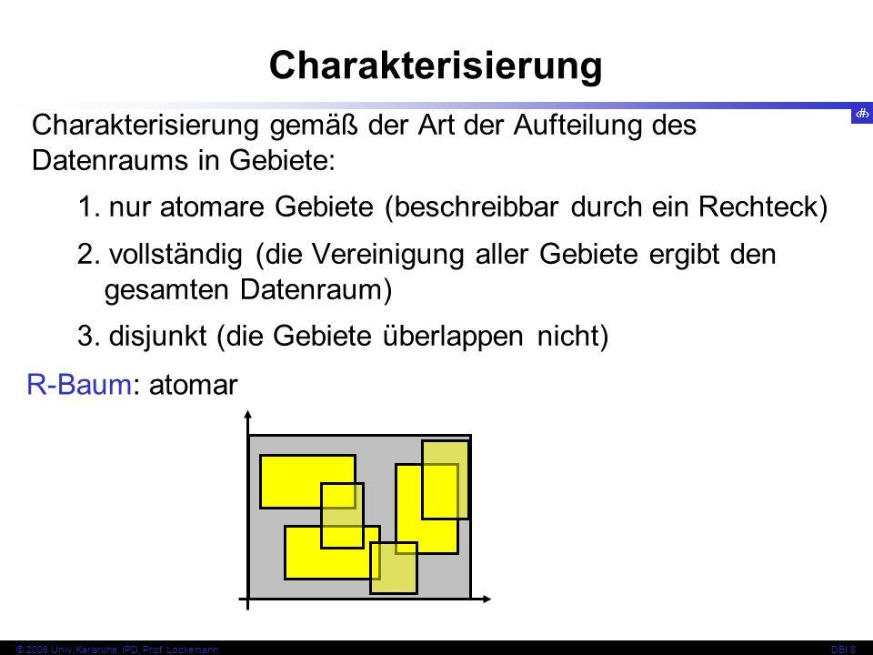 113 © 2008 Univ,Karlsruhe, IPD, Prof.