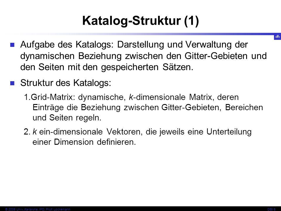 122 © 2008 Univ,Karlsruhe, IPD, Prof.