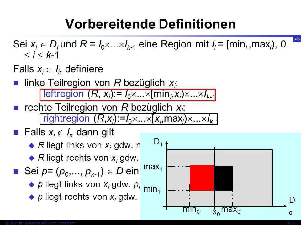 136 © 2008 Univ,Karlsruhe, IPD, Prof.