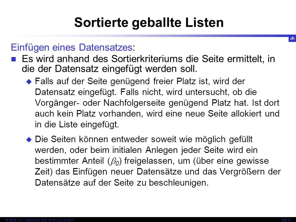 16 © 2008 Univ,Karlsruhe, IPD, Prof.