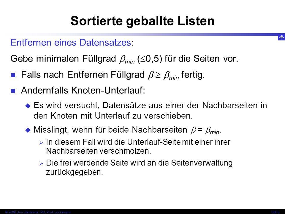 18 © 2008 Univ,Karlsruhe, IPD, Prof.