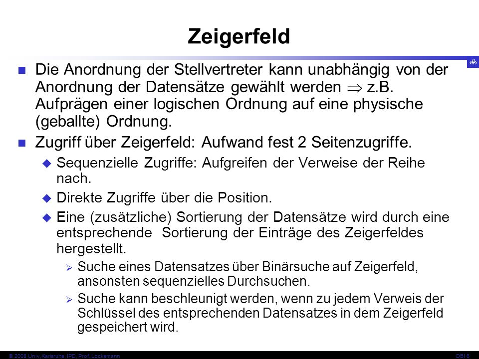 51 © 2008 Univ,Karlsruhe, IPD, Prof.