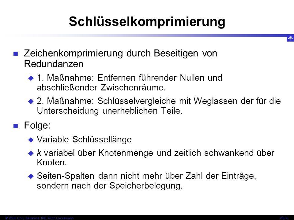 96 © 2008 Univ,Karlsruhe, IPD, Prof.
