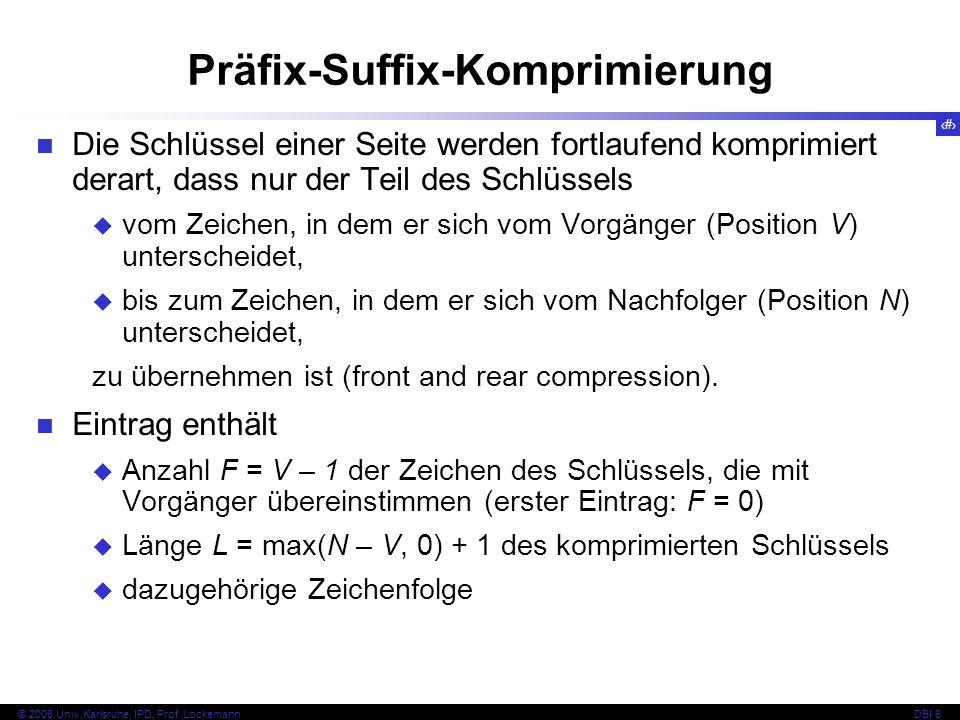 97 © 2008 Univ,Karlsruhe, IPD, Prof.