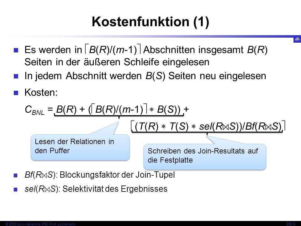 39 © 2009 Univ,Karlsruhe, IPD, Prof.