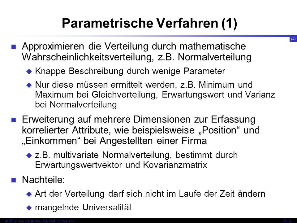 8 © 2009 Univ,Karlsruhe, IPD, Prof.