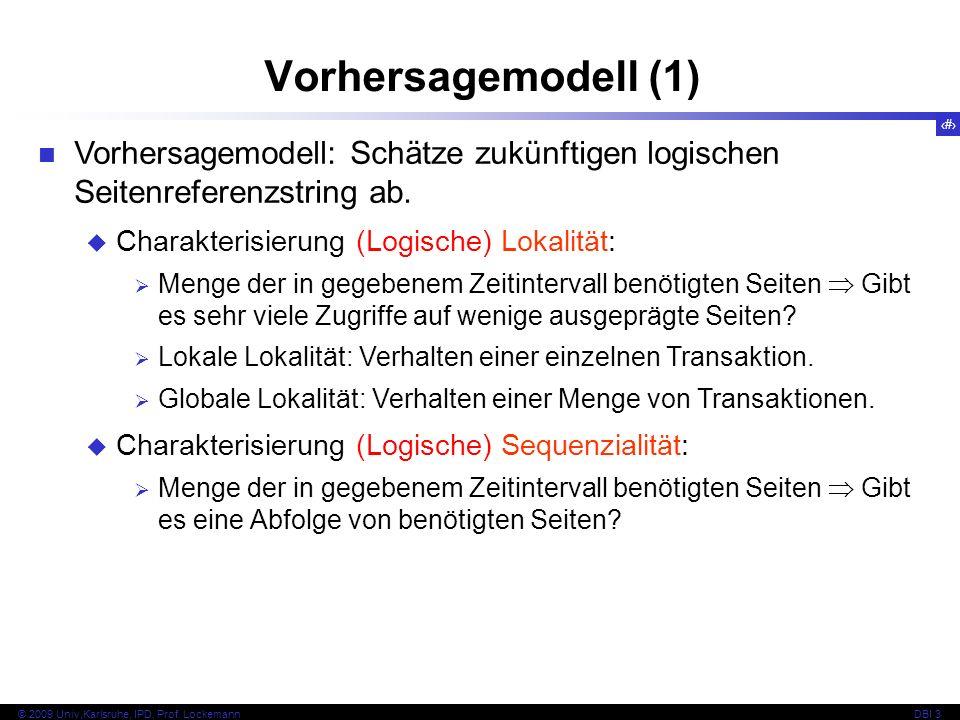 50 © 2009 Univ,Karlsruhe, IPD, Prof. LockemannDBI 3 Vorhersagemodell (1) Vorhersagemodell: Schätze zukünftigen logischen Seitenreferenzstring ab. Char