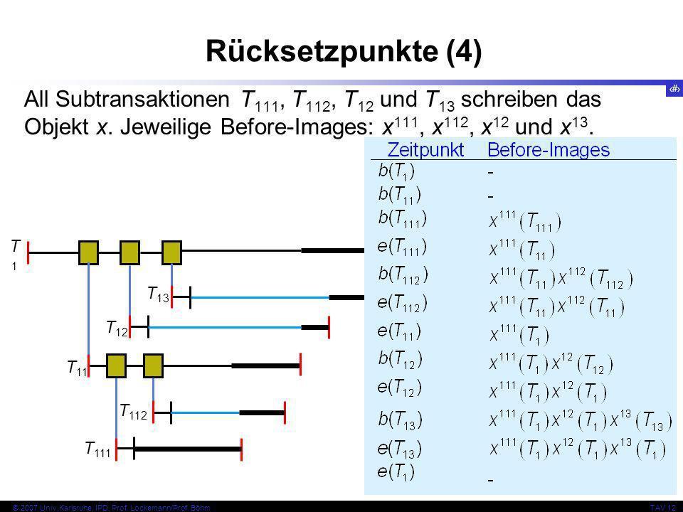 17 © 2007 Univ,Karlsruhe, IPD, Prof. Lockemann/Prof.