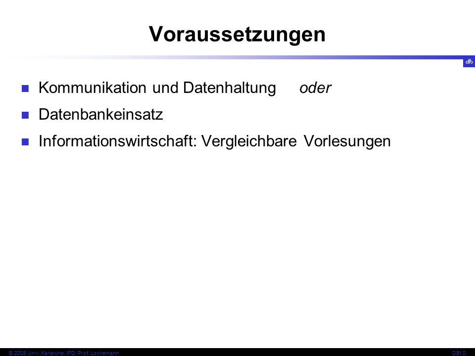 3 © 2008 Univ,Karlsruhe, IPD, Prof.