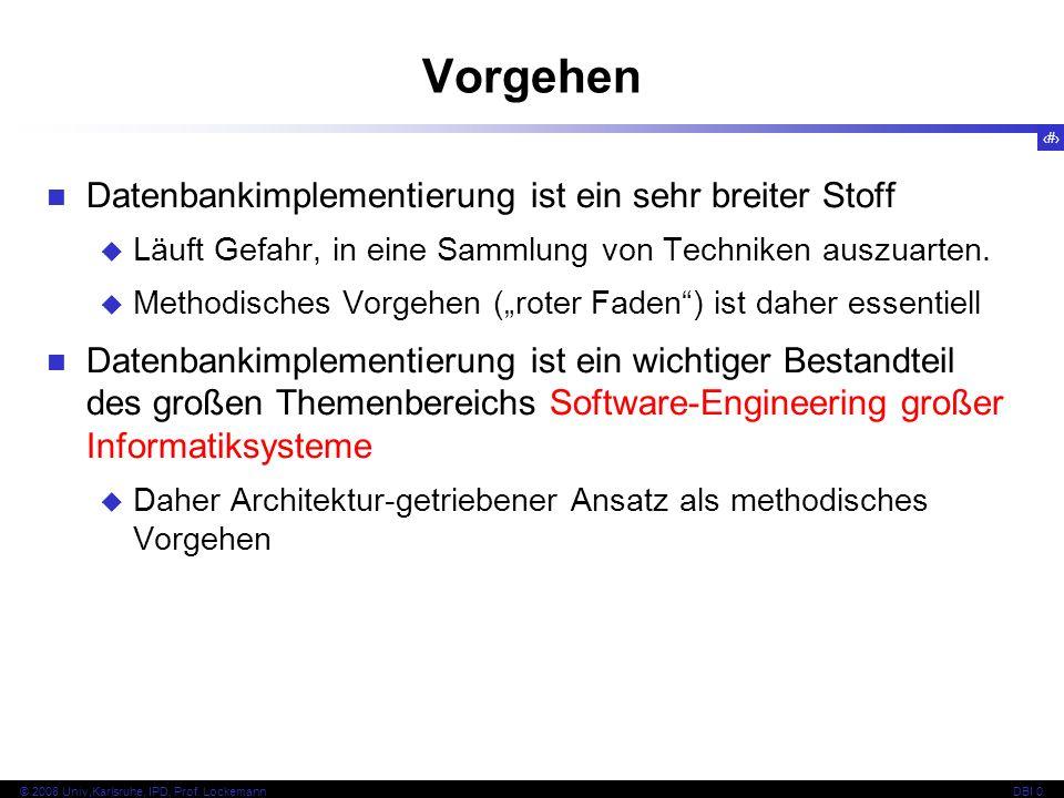 9 © 2008 Univ,Karlsruhe, IPD, Prof.