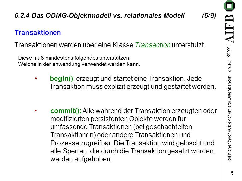 RelationentheorieObjektorientierte Datenbanken AIFB SS2001 5 6.2.4 Das ODMG-Objektmodell vs.
