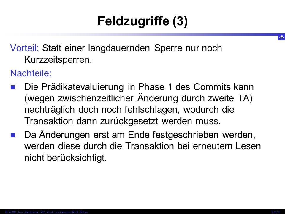 107 © 2006 Univ,Karlsruhe, IPD, Prof. Lockemann/Prof.