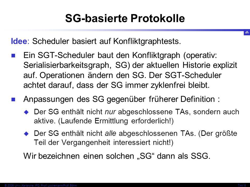 123 © 2006 Univ,Karlsruhe, IPD, Prof. Lockemann/Prof.