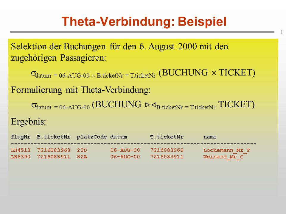 1 Theta-Verbindung: Beispiel Selektion der Buchungen für den 6.