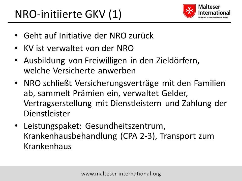 www.malteser-international.org NRO-initiierte GKV (1) Geht auf Initiative der NRO zurück KV ist verwaltet von der NRO Ausbildung von Freiwilligen in d