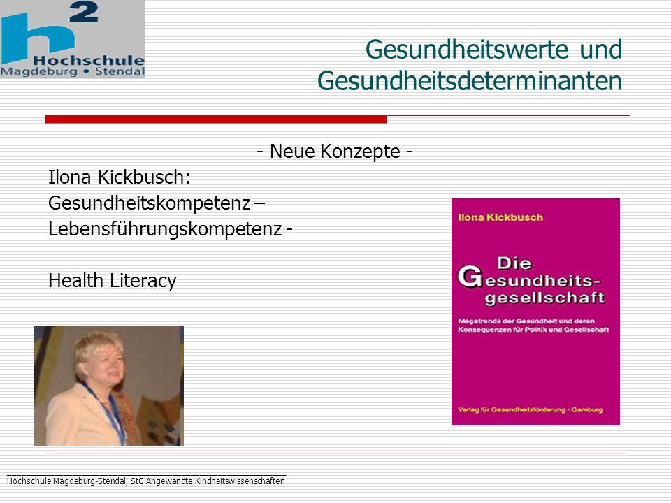 _____________________________________________________________ Hochschule Magdeburg-Stendal, StG Angewandte Kindheitswissenschaften Gesundheitswerte un