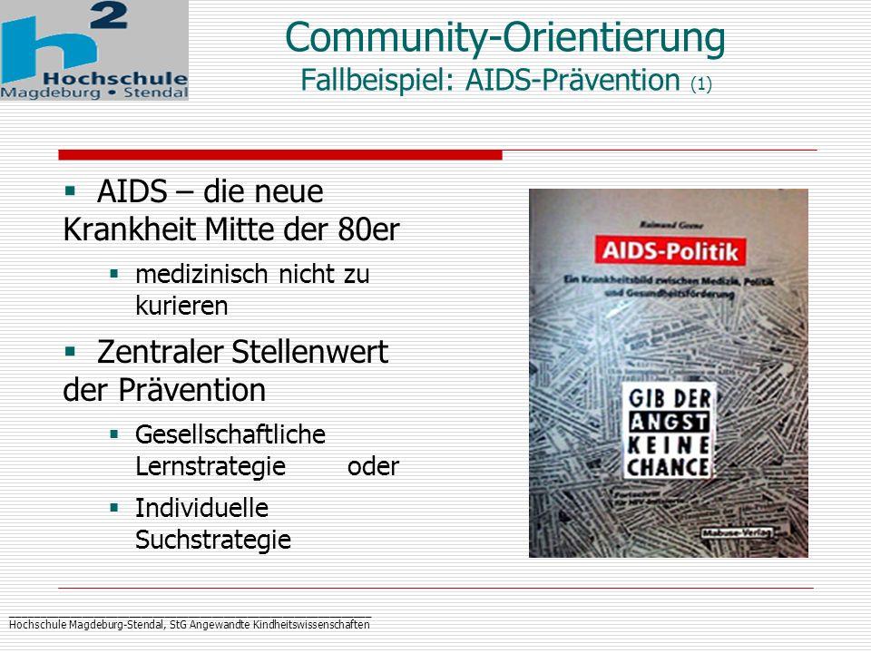 _____________________________________________________________ Hochschule Magdeburg-Stendal, StG Angewandte Kindheitswissenschaften Community-Orientier