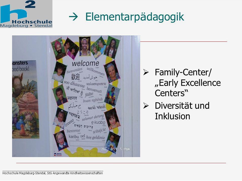 _____________________________________________________________ Hochschule Magdeburg-Stendal, StG Angewandte Kindheitswissenschaften Elementarp ä dagogi