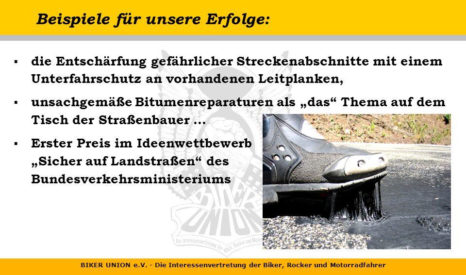 BIKER UNION e.V. - Die Interessenvertretung der Biker, Rocker und Motorradfahrer Beispiele für unsere Erfolge: das Merkblatt zur Verbesserung der Verk