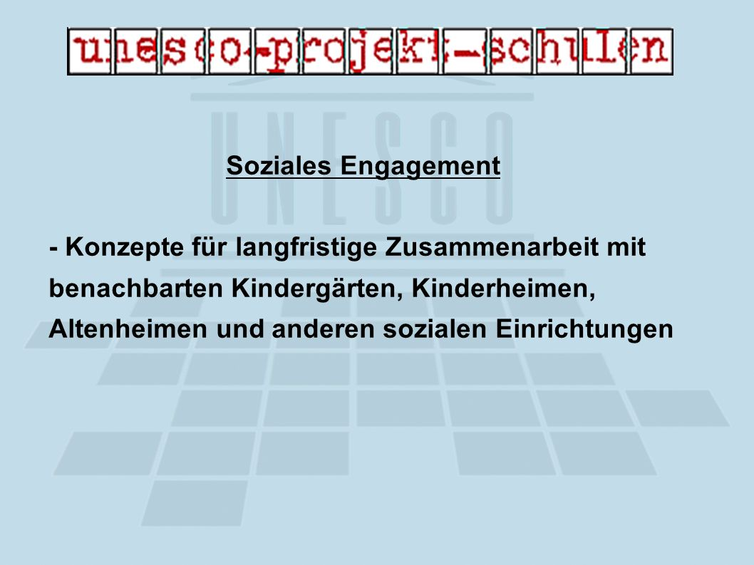 Soziales Engagement - Konzepte für langfristige Zusammenarbeit mit benachbarten Kindergärten, Kinderheimen, Altenheimen und anderen sozialen Einrichtungen
