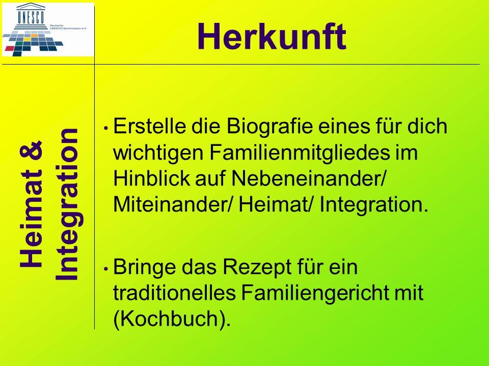 Heimat & Integration Erstelle die Biografie eines für dich wichtigen Familienmitgliedes im Hinblick auf Nebeneinander/ Miteinander/ Heimat/ Integratio