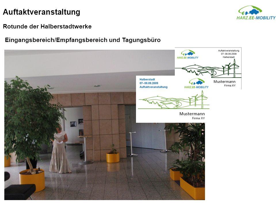 Auftaktveranstaltung Rotunde der Halberstadtwerke Eingangsbereich/Empfangsbereich und Tagungsbüro