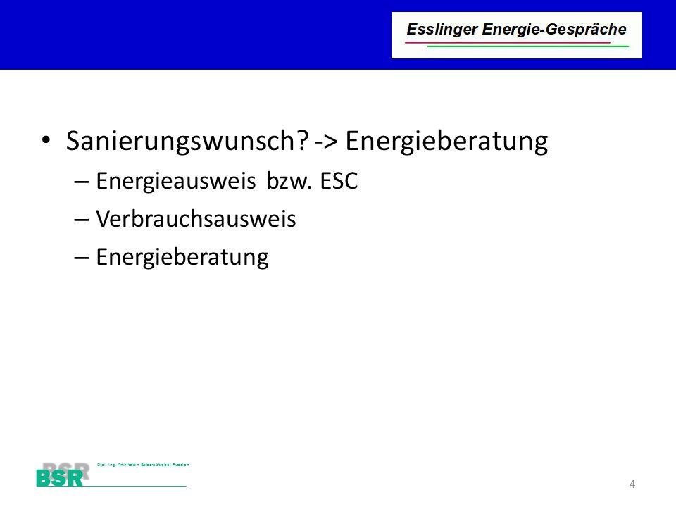 Stutensee-Bad BSR Dipl.-Ing. Architektin Barbara Strobel-Rudolph Sanierungswunsch? -> Energieberatung – Energieausweis bzw. ESC – Verbrauchsausweis –