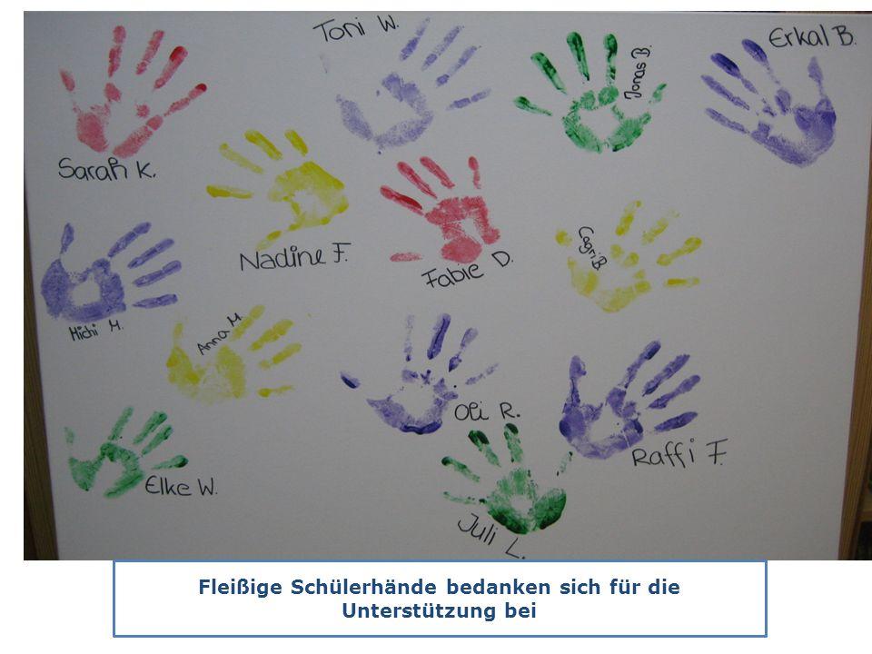 Fleißige Schülerhände bedanken sich für die Unterstützung bei