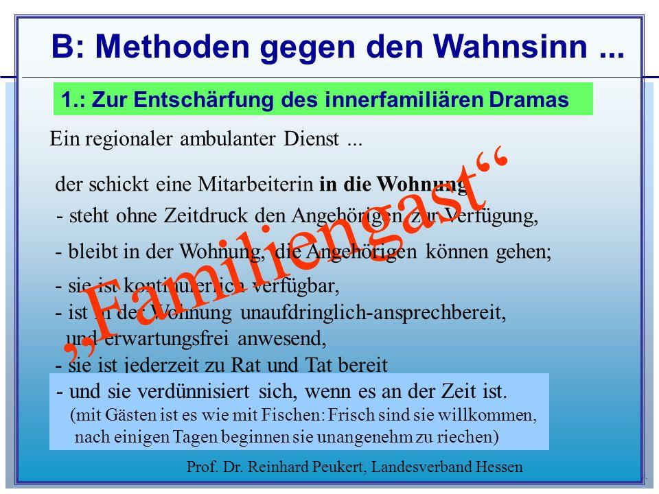 © Landesverband Hessen der Angehörigen Psychisch Kranker e.v. Prof. Dr. Reinhard Peukert, Landesverband Hessen Ein regionaler ambulanter Dienst... - s